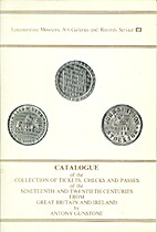 Catalogue of the Collection of Tickets,…