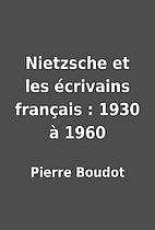 Nietzsche et les écrivains…