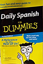 Daily Spanish for Dummies Pocket Edition by…