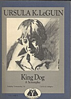 Dostoevsky: A Screenplay / King Dog: A…