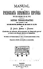 Manual de paleografia diplomática…