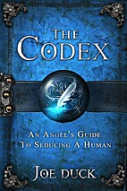 The Codex: An Angel's Guide To Seducing A…