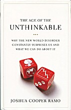 The Age of the Unthinkable: Why the New…