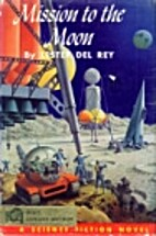 Mission to the Moon : A Science Fiction…