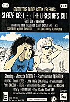 Tales From Sleaze Castle: The Director's Cut…