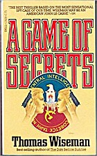 A Game of Secrets by Thomas Wiseman