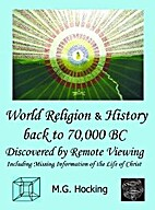 World religion & history back to 70,000 B.C.…