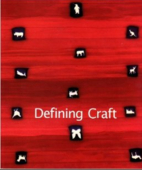 Defining Craft by American Craft Museum