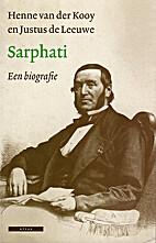 Samuel Sarphati 1813-1866 : een biografie by…