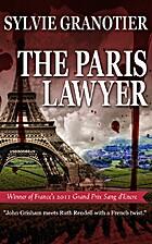 The Paris Lawyer by Sylvie Granotier
