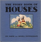 The Story Book of Houses by Maud Fuller…