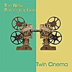Twin Cinema by New Pornographers