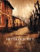 Hetta och vitt : berättelser by Mare Kandre