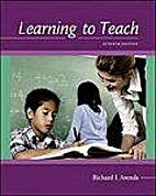 Learning to Teach: 7th Edition by Richard I.…