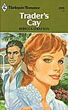 Trader's Cay by Rebecca Stratton