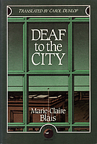 Deaf to the City by Marie-Claire Blais
