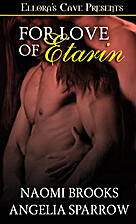 For Love of Etarin by Angelia Sparrow