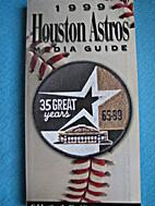 1999 Houston Astros Media Guide by Houston…
