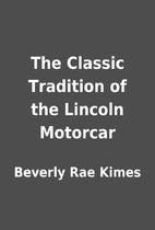 The Classic Tradition of the Lincoln…