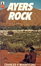 Ayers Rock: its people, their beliefs and…