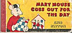 Mary Mouse Goes Out for the Day by Enid…