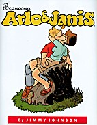 Beaucoup Arlo & Janis by James L. Johnson