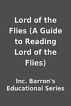 Lord of the Flies (A Guide to Reading Lord…