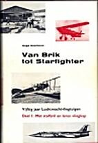 Van Brik tot Starfighter, vijftig jaar…