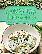 Cooking with Herbs and Spices: Exciting…