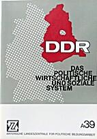 DDR : Das politische, wirtschaftliche u.…