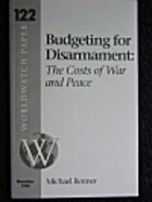 Budgeting for Disarmament: The Costs of War…