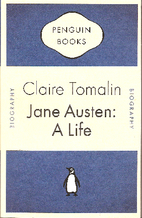 Jane Austen: A Life by Claire Tomalin