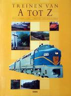 Treinen van A tot Z by Robert Tufnell