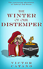 The Winter of Our Distemper (A Gabriel &…