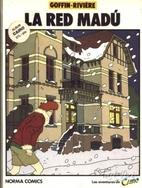 La red Madú by Alain Goffin