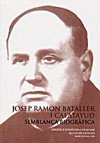 Josep Ramon Bataller i Calatayud, semblança…