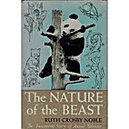 The nature of the beast by Ruth Crosby Noble