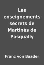 Les enseignements secrets de Martinès…