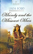 Mandy and the Missouri Man by Linda Ford
