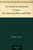 An American Robinson Crusoe for American…