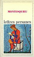 LETTRES PERSANES by MONTESQUIEU