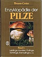 Enzyklopädie der Pilze, Bd. 1:…