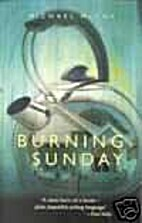 Burning Sunday by Michael McCoy