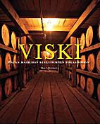 Whisky: Marken aus der ganzen Welt by Marc…