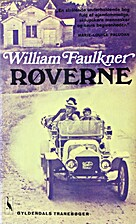 Røverne by William Faulkner