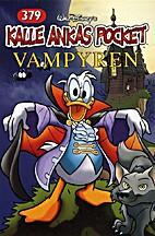 Kalle Anka Pocket - Vampyren 379 by Walt…