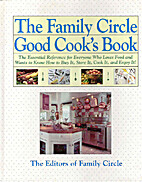 The Family Circle Good Cook's Book by Family…