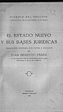 El estado nuevo y sus bases juridicas by…