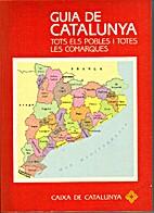 Guia de Catalunya : tots els pobles i totes…