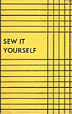 Sew it Yourself by Madelyn Grigsby